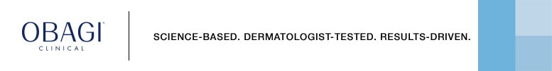 OBAGI CLINICAL | SCIENCE-BASED. DERMATOLOGIST-TESTED. RESULTS-DRIVEN.